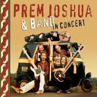Prem Joshua & Band in Concert
