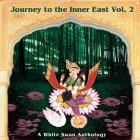 Journey To The Inner East Vol. 2: A White Swan Anthology