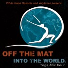 Off The Mat Into The World: Yoga Sounds Of Seva Vol. 1